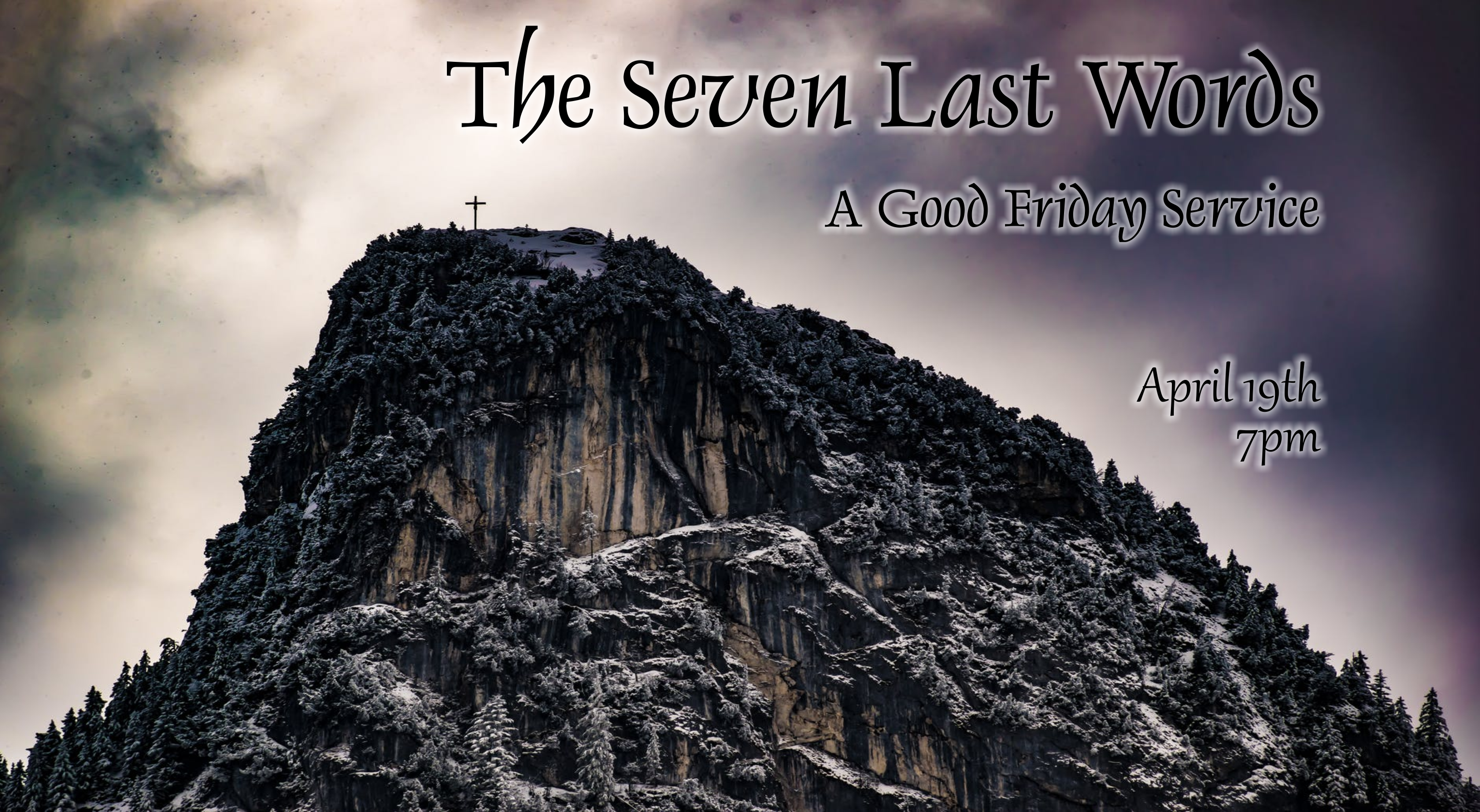The Seven Last Words: A Good Friday Service