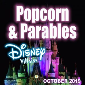 Popcorn and Parables (Disney Villain Edition) -Week one